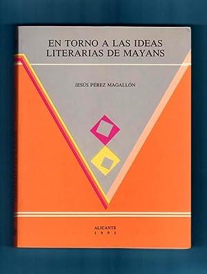 EN TORNO A LAS IDEAS LITERARIAS DE: PEREZ MAGALLON, Jesús