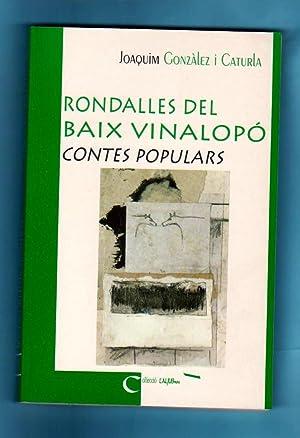 RONDALLES DEL BAIX VINALOPO : contes populars.: GONZALEZ I CATURLA, Joaquim [J. Gonzàlez i Caturla]...