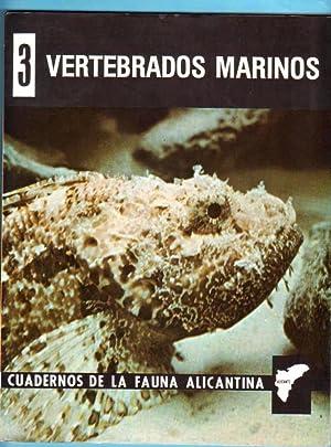 VERTEBRADOS MARINOS. (Cuadernos de la fauna alicantina, nº III). [Número 3. Vertebrados...