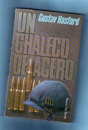 UN CHALECO DE ACERO.: HASFORD, Gustav