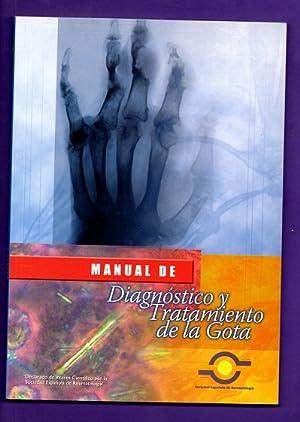 MANUAL DE DIAGNOSTICO Y TRATAMIENTO DE LA GOTA.: PASCUAL GOMEZ, Eliseo ; PEREZ RUIZ, Fernando