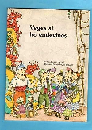 VEGES SI HO ENDEVINES : endevinalles.: FERRER ESCRIVA, Vicenta
