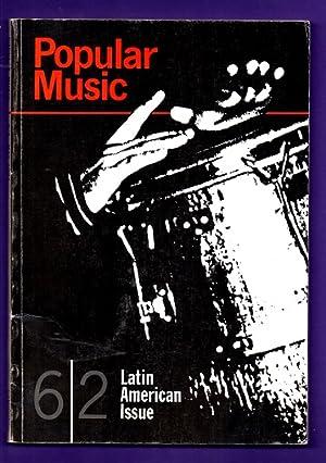POPULAR MUSIC. LATIN AMERICA. Vol. 6, No. 2 (May 1987). (Popular Music. Latin America): FAIRLEY, ...