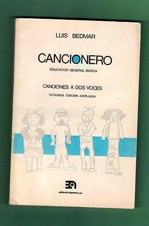 CANCIONERO EDUCACION GENERAL BASICA (E.G.B.) : CANCIONES A DOS VOCES. [Cancionero Educación ...