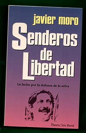SENDEROS DE LIBERTAD.: MORO, Javier