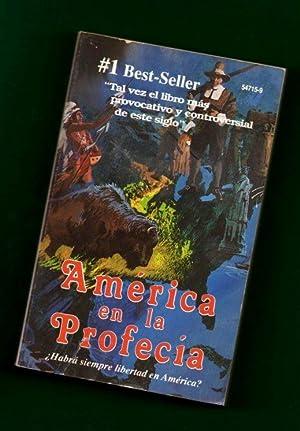 AMERICA EN LA PROFECIA.: WHITE, E. G. [E.G. White]