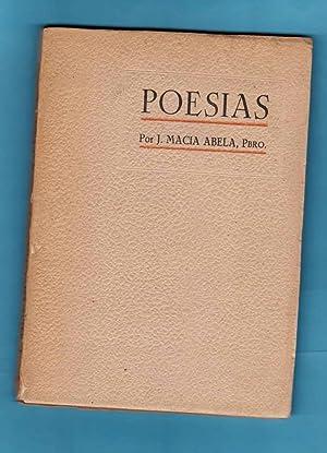 POESIAS : Crevillente, Orihuela y otros poemas. [Poesías]: MACIA ABELA, José [J. María Maciá...