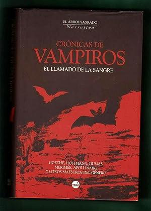 CRONICAS DE VAMPIROS : EL LLAMADO DE LA SANGRE. [Crónicas de vampiros : el llamado de la ...