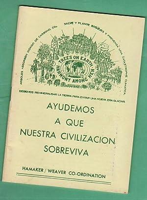 AYUDEMOS A QUE NUESTRA CIVILIZACION SOBREVIVA. [Ayudemos: HAMAKER, John D.