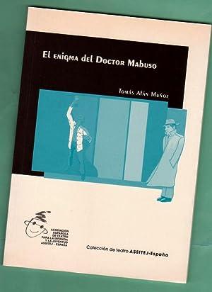 EL ENIGMA DEL DOCTOR MABUSO. [El enigma del doctor Mabuso]: AFAN MUÑOZ, Tomás [T. Afán Muñoz]