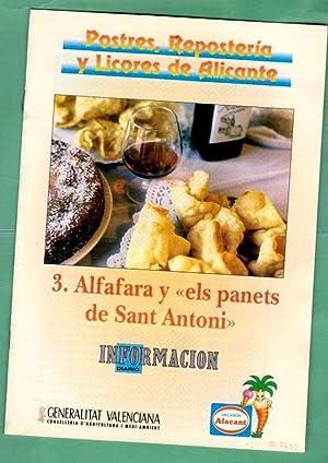 POSTRES, REPOSTERIA Y LICORES DE ALICANTE. Fascículo 3 : Alfafara y els panets de Sant ...
