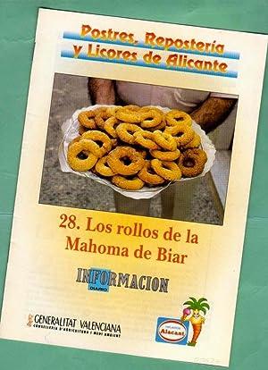 POSTRES, REPOSTERIA Y LICORES DE ALICANTE. Fascículo 28 : Los rollos de la Mahoma de Biar. [...
