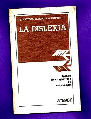 LA DISLEXIA.: CASANOVA RODRIGUEZ, María