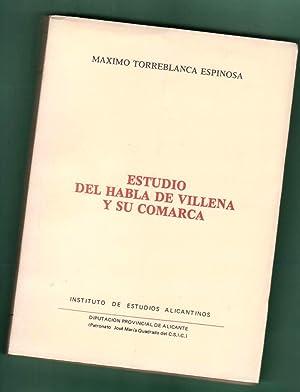 ESTUDIO DEL HABLA DE VILLENA Y SU COMARCA.: TORREBLANCA ESPINOSA, Máximo