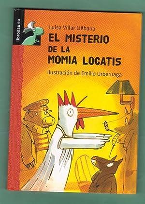 EL MISTERIO DE LA MOMIA LOCATIS. (Cloti,: VILLAR LIEBANA, Luisa