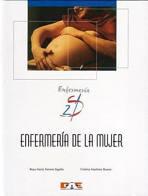 ENFERMERIA DE LA MUJER. (Enfermería S 21): TORRENS SIGALES, Rosa