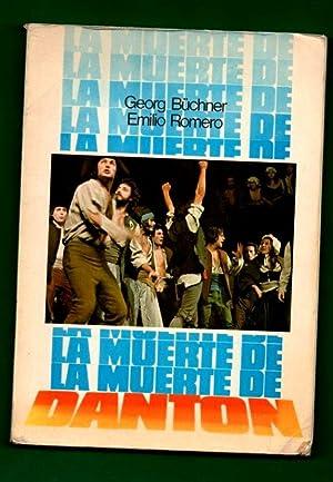 LA MUERTE DE DANTON. [La muerte de Danton]: BUCHNER, Georg [G. Büchner] ; ROMERO, Emilio [E. Romero...