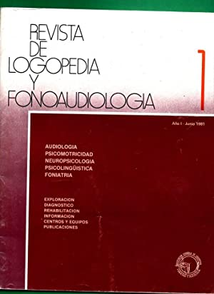 REVISTA DE LOGOPEDIA Y FONOAUDIOLOGIA. Año I.: BRUNO, Carmen [C.