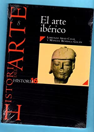 EL ARTE IBERICO. (Historia del arte, 8).: ABAD CASAL, Lorenzo [L. Abad Casal] ; BENDALA GALAN, ...