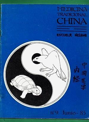 MEDICINA TRADICIONAL CHINA, Escuela Neijing. Revista nº: PADILLA, J. L.