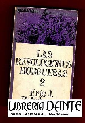 LAS REVOLUCIONES BURGUESAS, 2.: HOBSBAWM, Eric J.