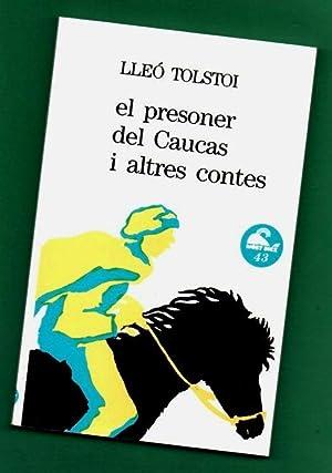 EL PRESONER DEL CAUCAS I ALTRES CONTES.: TOLSTOI, Lleó [Lev