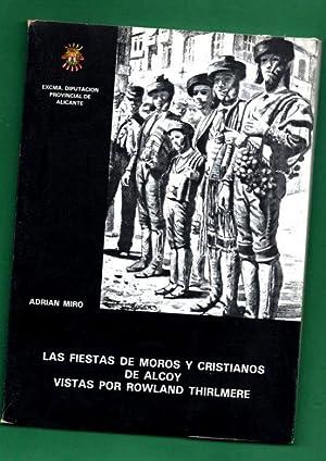 LAS FIESTAS DE MOROS Y CRISTIANOS DE: MIRO, Adrián [A.