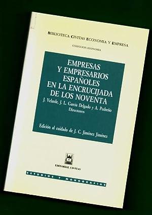 EMPRESAS Y EMPRESARIOS ESPAÑOLES EN LA ENCRUCIJADA: VELARDE, Juan [J.