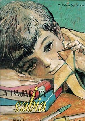 LA PAJARITA SABIA.: PEREZ-LUCAS, María Dolores