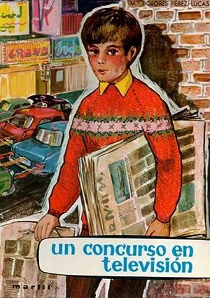 UN CONCURSO EN TELEVISION.: PEREZ-LUCAS, María Dolores