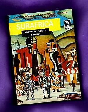 SURAFRICA : introducción histórica y política.: SANTAMARIA, Antonio ;