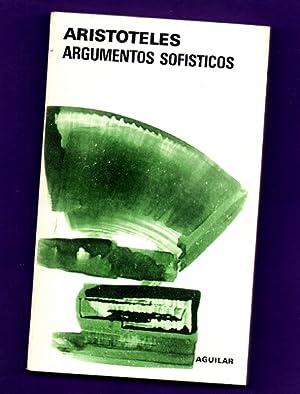 ARGUMENTOS SOFISTICOS. (Argumentos sofísticos): ARISTOTELES (Aristóteles)
