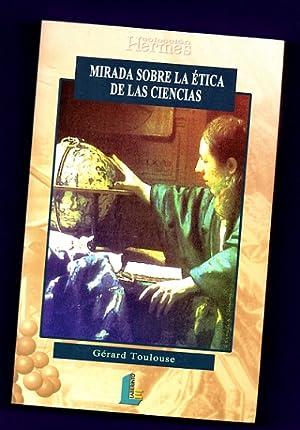 MIRADA SOBRE LA ETICA DE LAS CIENCIAS. (Mirada sobre la ética de las ciencias): TOULOUSE, ...