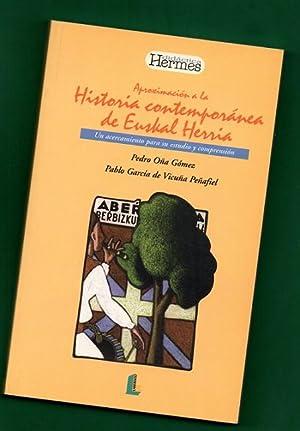 APROXIMACION A LA HISTORIA CONTEMPORANEA DE EUSKAL HERRIA : un acercamiento para su estudio y ...