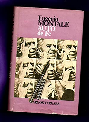 AUTO DE FE. (Auto de Fé): MONTALE, Eugenio