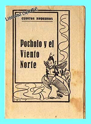 POCHOLO Y EL VIENTO NORTE. (Cuentos modernos).