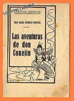 LAS AVENTURAS DE DON CONEJIN. (Cuentos inéditos).: HUERTAS VENTOSA, José María