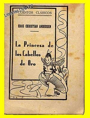 LA PRINCESA DE LOS CABELLOS DE ORO. (Cuentos clásicos).: ANDERSEN, Hans Christian