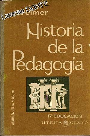 HISTORIA DE LA PEDAGOGIA.: WEIMER, Hermann
