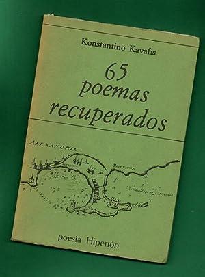 65 POEMAS RECUPERADOS.: KAVAFIS, Konstantino