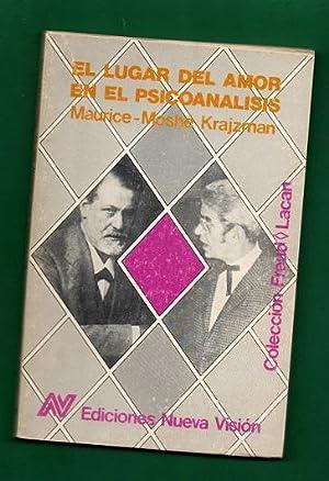 EL LUGAR DEL AMOR EN EL PSICOANALISIS.: KRAJZMAN, Maurice-Moshé