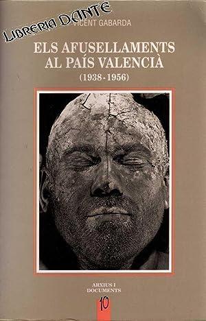 ELS AFUSELLAMENTS AL PAIS VALENCIA (1938 - 1956).: GABARDA CEBELLAN, Vicent [V. Gabarda Cebellán]
