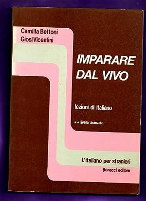 IMPARARE DAL VIVO : lezioni di italiano.: BETTONI, Camilla ;