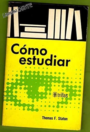 COMO ESTUDIAR.: STATON, Thomas F.