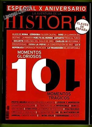 LA AVENTURA DE LA HISTORIA. Nº 121. Especial X Aniversario. Claves de España. 10 ...