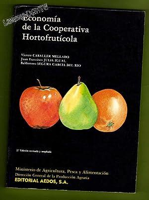 ECONOMIA DE LA COOPERATIVA HORTOFRUTICOLA.: CABALLER MELLADO, Vicente ; JULIA IGUAL, Juan Francisco...