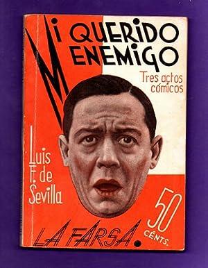 MI QUERIDO ENEMIGO : farsa cómica en: FERNANDEZ DE SEVILLA,