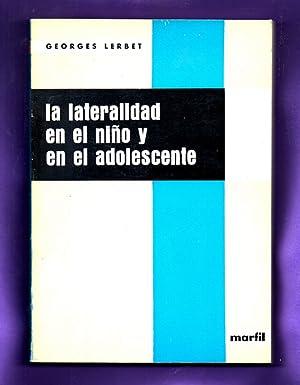 LA LATERALIDAD EN EL NIÑO Y EN EL ADOLESCENTE : niños derechos, niños zurdos, ...