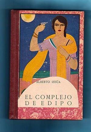 EL COMPLEJO DE EDIPO.: INSUA, Alberto [A.