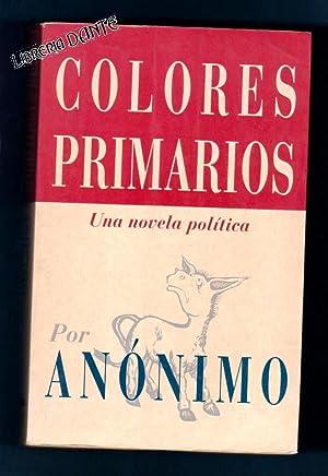 COLORES PRIMARIOS.: ANONIMO (Joe Klein)